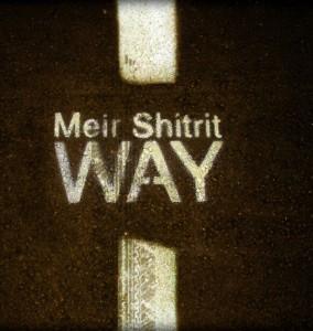 meir-shitrit-way-b